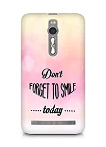 Amez Dont forget to Smile Today Back Cover For Asus Zenfone 2