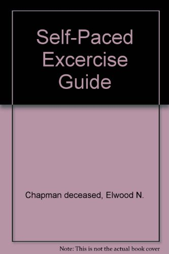 Self-Paced Excercise Guide