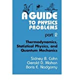 img - for A Guide to Physics Problems, Parts 1 & 2 book / textbook / text book