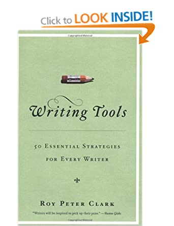 Image: Cover of Writing Tools: 50 Essential Strategies for Every Writer by Roy Peter Clark