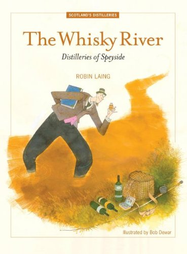 The Whisky River: Distilleries of Speyside PDF