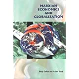 Marxian Economics and Globalizationby Adam Buick