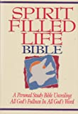 Spirit Filled Life Bible: A Personal Study Bible Unveiling All Gods Fullness in All Gods Word (New King James Version)