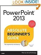 PowerPoint 2013 Absolute Beginner's Guide