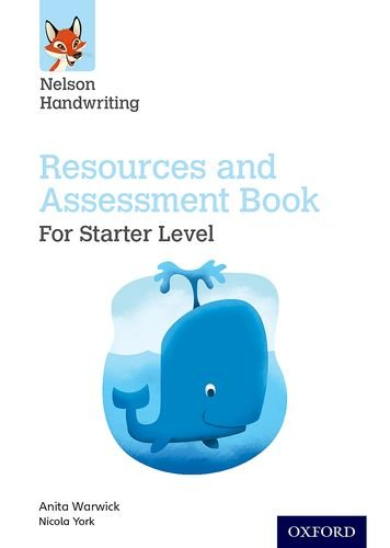 Nelson Handwriting: Starter: Reception/Primary 1: Resources and Assessment Book: Starter - Reception/Primary 1