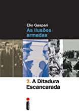 A Ditadura Escancarada - Volume 2