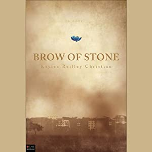 Brow of Stone: A Novel | [Kaylee Reilley Christian]