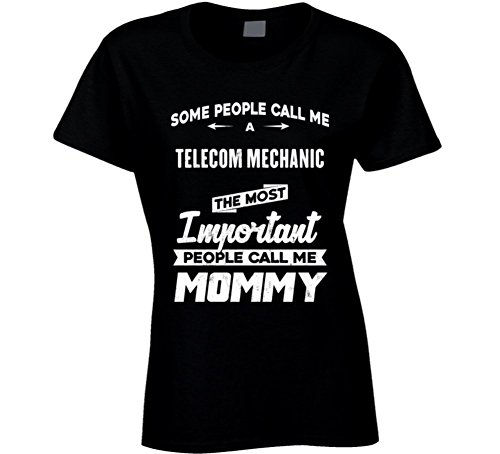 telecom-mechanic-important-people-call-me-mommy-mothers-day-gift-present-t-shirt-m-black