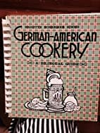 German-American Cookery: A Bilingual Guide…