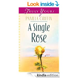 A Single Rose (Truly Yours Digital Editions)