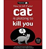 [ { { How to Tell If Your Cat Is Plotting to Kill You (Original) } } ] By Oatmeal, The ( Author on Oct-09-2012 [ Paperback ]