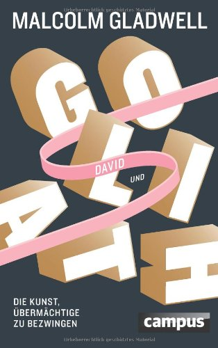 Malcolm Gladwell - David und Goliath