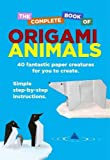 The Complete Book Of Origami Animals (1472109112) by Woodroffe, David