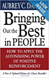 img - for Bringing Out The Best In People - How To Apply The Astonishing Power Of Positive Reinforcement - New & Updated Edition book / textbook / text book