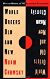 World Orders Old and New (0231101570) by Noam Chomsky
