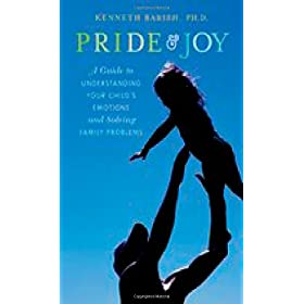 Learn more about the book, Pride & Joy: A Guide to Understanding Your Child's Emotions and Solving Family Problems