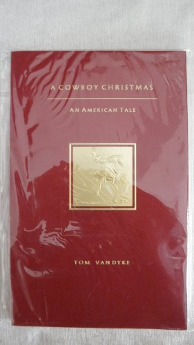 A Cowboy Christmas An American Tale