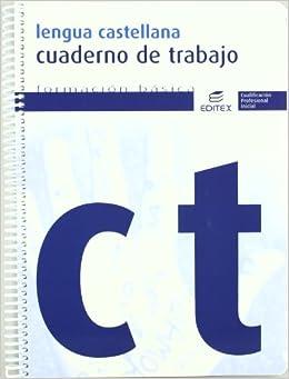 Cuaderno de trabajo Lengua Castellana: Equipo Editex: 9788497715522