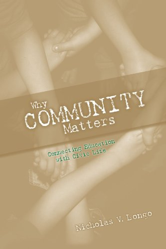 Why Community Matters: Connecting Education With Civic Life PDF