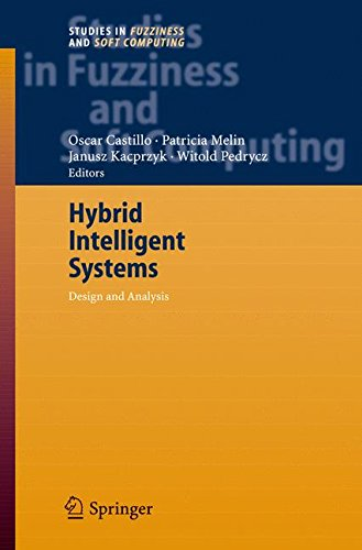 Hybrid Intelligent Systems: Analysis and Design (Studies in Fuzziness and Soft Computing)
