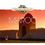 echange, troc Michael Goldberg & Nicolas Dri - Parfums D'Ailleurs : Maroc