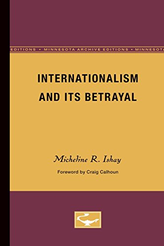 Internationalism and Its Betrayal (Contradictions of Modernity) PDF