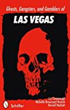 img - for Ghosts, Gangsters, and Gamblers of Las Vegas book / textbook / text book