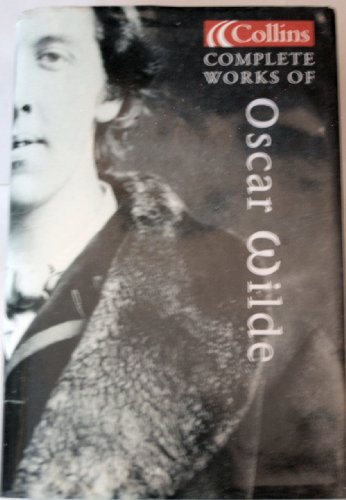 Complete Works of Oscar Wilde (Collins Classics) PDF