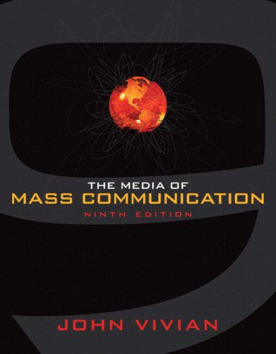 Media of Mass Communication, The (9th Edition)