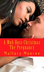 A Mob Boss Christmas: The Pregnancy