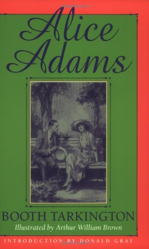 Alice Adams (Library of Indiana Classics)