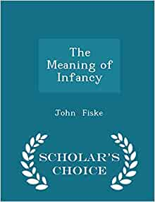 The Meaning of Infancy - Kindle Books PDF Downloads