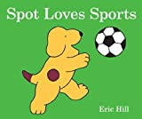 img - for Spot Loves Sports book / textbook / text book
