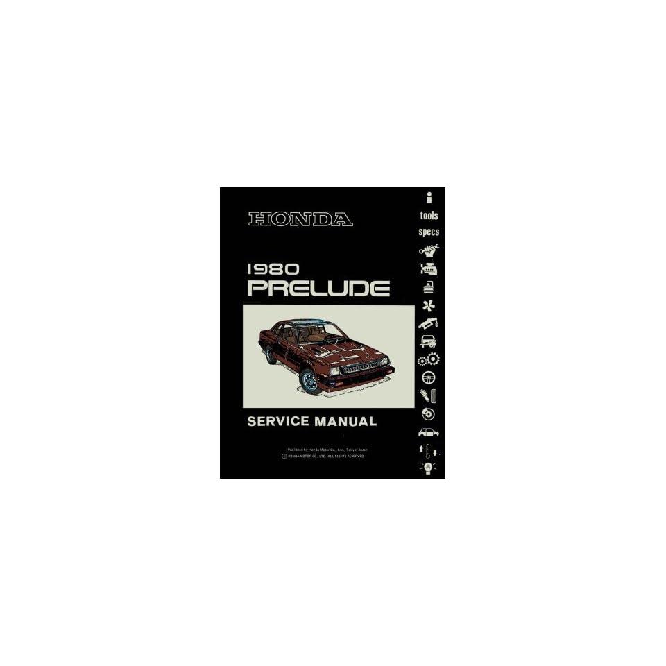 1980 Honda Prelude Shop Service Repair Manual Engine Drivetrain Electrical Book