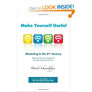 Make Yourself Useful, Marketing in the 21st Century