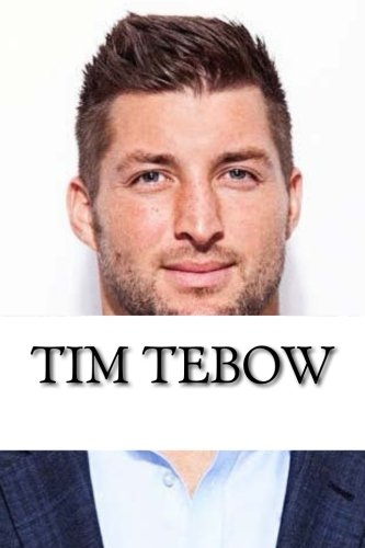 tim-tebow-a-biography