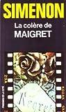 echange, troc Georges Simenon - La colère de Maigret - Maigret