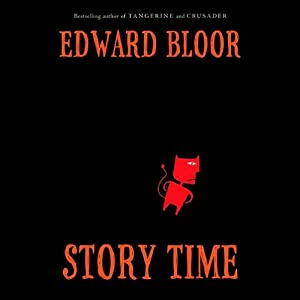 Story Time | [Edward Bloor]