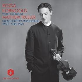 Rozsa, M.: Violin Concerto, Op. 24 / Korngold, E.W.: Violin Concerto, Op. 35 (Trusler, Dusseldorf Symphony, Shinozaki)