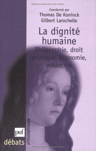 la-dignite-humaine-philosophie-droit-politique-economie-medecine