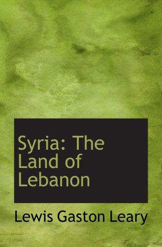 Siria: La tierra del Líbano