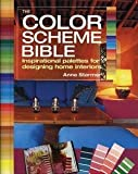 img - for Anna Starmer: The Color Scheme Bible : Inspirational Palettes for Designing Home Interiors (Paperback); 2012 Edition book / textbook / text book