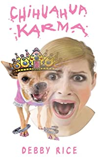 (FREE on 6/21) Chihuahua Karma by Debby Rice - http://eBooksHabit.com
