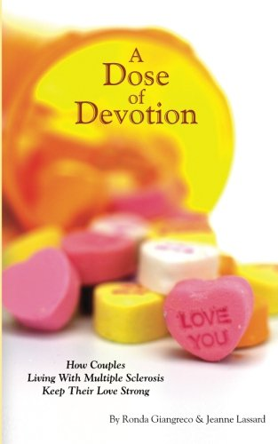 A Dose of Devotion: How Couples Living With Multiple Sclerosis Keep Their Love Strong PDF
