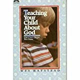 img - for Teaching Your Child About God: You Can't Begin Too Soon book / textbook / text book