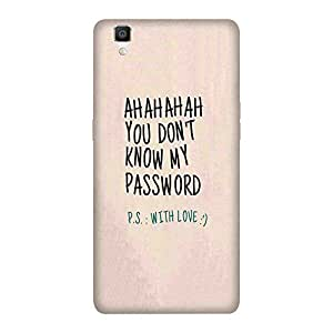 Abhivyakti Qoutes&words YDontMyPass Hard Back Case Cover For Oppo