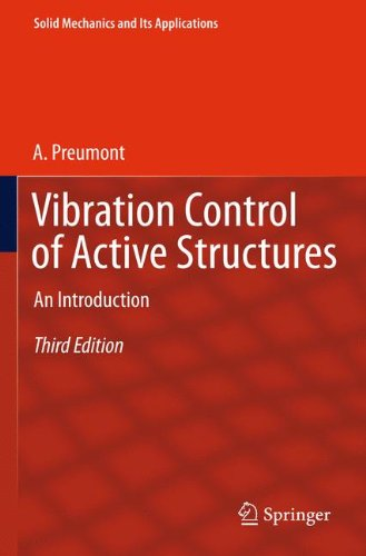 Vibration Control of Active Structures: An Introduction (Solid Mechanics and Its Applications)
