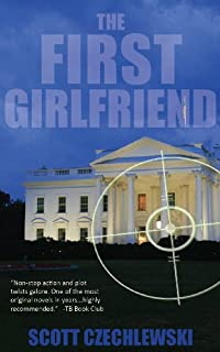 The First Girlfriend by Scott Czechlewski ebook deal