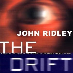 The Drift | [John Ridley]