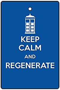 KEEP CALM AND REGENERATE CAR AIR FRESHENER